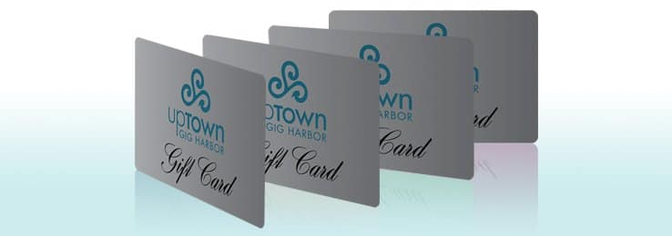 Uptown Gig Harbor Gift Cards